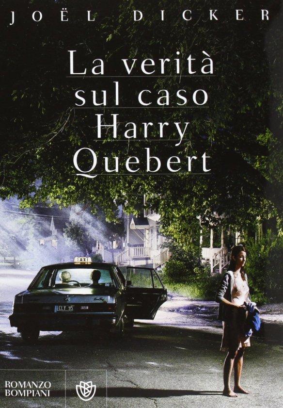 La verità sul caso Harry Quebert - Joel Dicker