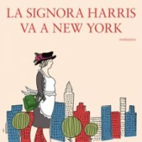 La Signora Harris va a New York - Paul Gallico