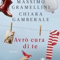 Avrò cura di te - Massimo Gramellini, Chiara Gamberale