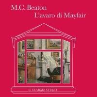L'avaro di Mayfair - M.C. Beaton