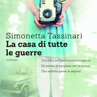 La casa di tutte le guerre - Simonetta Tassinari