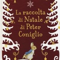 La raccolta di Natale di Peter Coniglio - Beatrix Potter