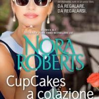 Cupcake a colazione - Nora Roberts