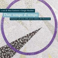 Dare tempo al tempo - Anna Gattinoni, Giorgio Marchini