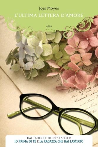 l_ultima_lettera_d_amore_jojo_moyes_elliot_edizioni