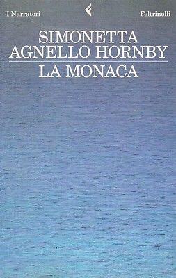 la-monaca-di-simonetta-agnello-hornby-1-ed