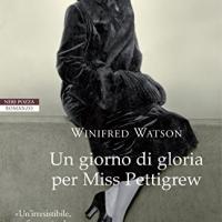Un giorno di gloria per Miss Pettigrew - Winifred Watson