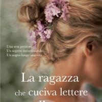 La ragazza che cuciva lettere d'amore - Liz Trenow