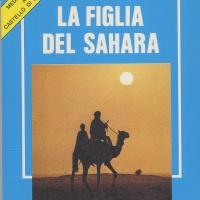LA FIGLIA DEL SAHARA - Marcella D'Arle