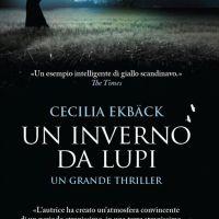 Un inverno da lupi - Cecilia Ekbäck